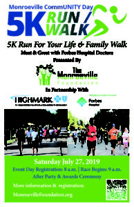 Monroeville CommUNITY Day 5K Run For Your Life & Family Walk @ Monroeville Community Park West