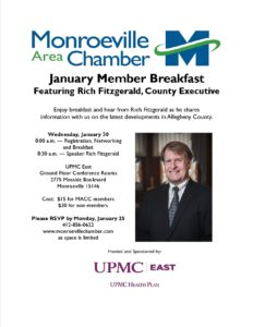 Monroeville Area Chamber of Commerce January Member Breakfast Featuring RICH FITZGERALD, County Executive @ UPMC East - Ground Level - Conference Center A, B and C