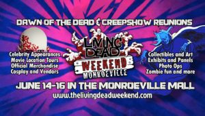 Living Dead Weekend Monroeville - Dawn of the Dead & Creepshow Reunions @ Monroeville Mall