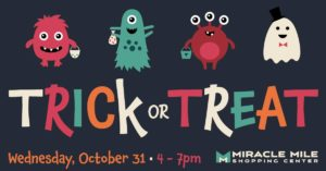Trick-or-Treat at Miracle Mile @ Miracle Mile Shopping Center | Monroeville | Pennsylvania | United States
